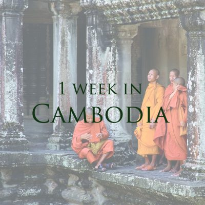 1 Week in Cambodia Travel Inspiration