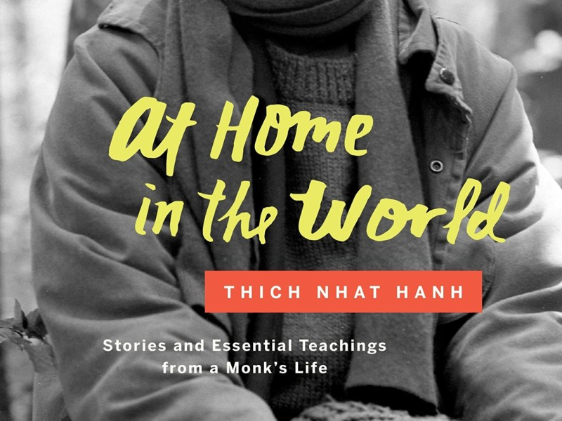 At Home in the World Thich Nhat Hanh