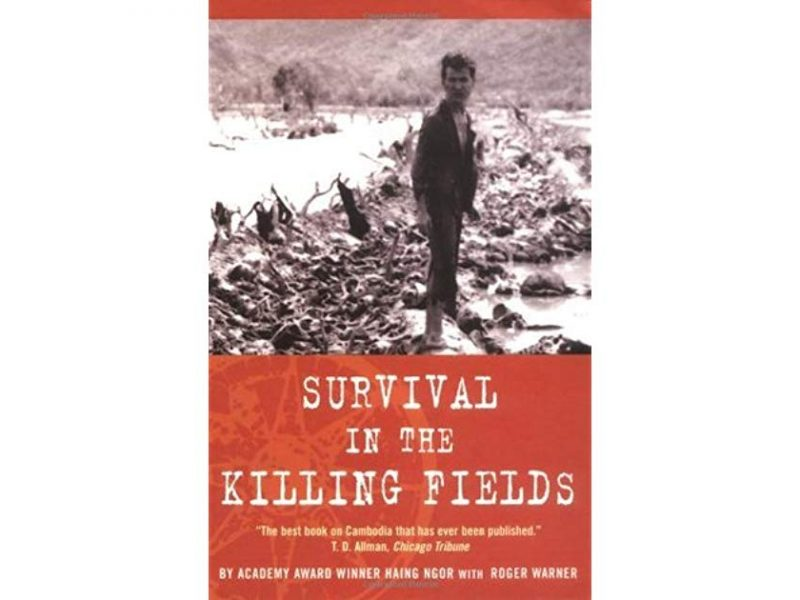 Survival in The Killing Fields Haing Ngor cambodia